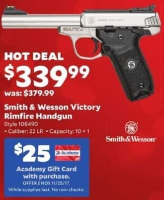 Academy Sports + Outdoors Black Friday: Smith & Wesson Victory .22LR Rimfire Handgun + $25 Academy Gift Card for $339.99