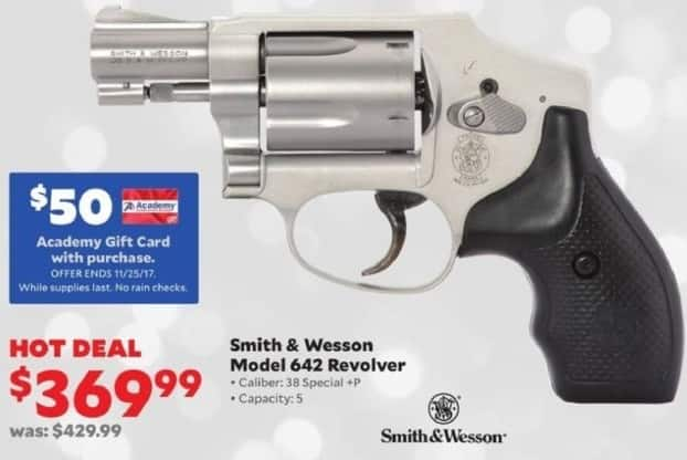 "Academy Sports + Outdoors Black Friday: Smith & Wesson Model 642 "".38 Special +P"" Revolver + $50 Academy Gift Card for $369.99"
