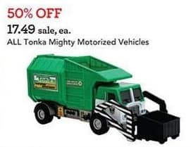 Toys R Us Black Friday: All Tonka Might Motorized Vehicles for $17.49