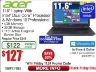 "Frys Black Friday: Acer 11.6"" Laptop: Intel Dual Core, 32GB Storage, 4GB RAM for $127.00"