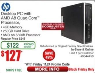 Frys Black Friday: HP Desktop PC: AMD A8, 250GB HDD, 4GB RAM for $127.00