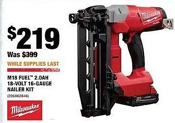 Home Depot Black Friday: Milwaukee M18 Fuel 2.0AH 18-Volt 16-Gauge Nailer Kit for $219.00
