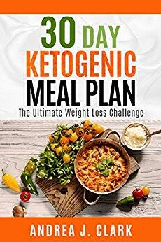 30 Day Ketogenic Meal Plan: The Ultimate Weight Loss Challenge(ebook) - Free