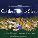 """Free Audio Book: """"Go The F To Sleep"""" narrated by Samuel L Jackson"""