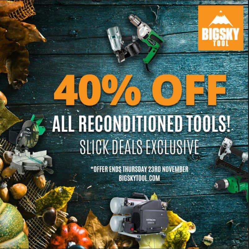40% off ALL Reconditioned Tools at BigSkyTool (Air Tools, Outdoor Tools, Power Tools)