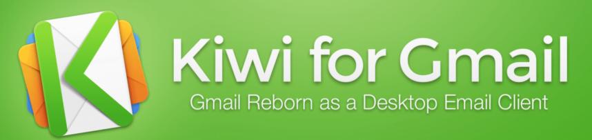 Kiwi for Gmail - Mac & Windows App - Free, reg. $9.99