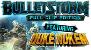 Duke Nukem's Bulletstorm Tour -or- Bulletstorm Full Clip Edition 75% off @Steam $10
