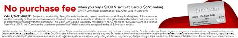 Staples - No Purchase Fee when you buy a $200 VisaCard GC In Store Only (a $6.95 value) - 9/26-10/02 - Limit 5