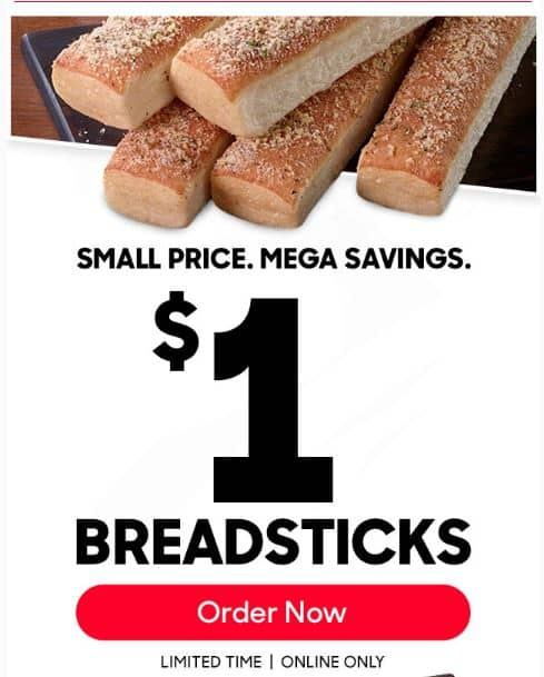 Pizza Hut : $1 Breadsticks YMMV (coupon in email)