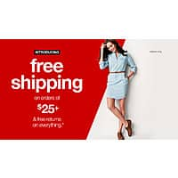 Target Deal: Just a heads up... Target is introducing free shipping on all orders $25+ (down from $50) and free returns!