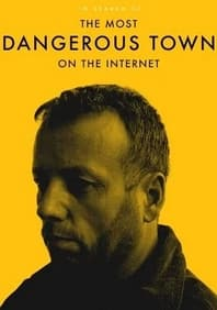 [Movie] In Search of the Most Dangerous Town on the Internet - Free @ Google Play