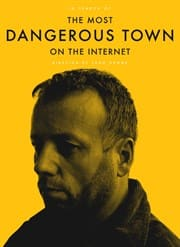 In Search of the Most Dangerous Town on the Internet: Documentary