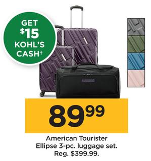 Kohl s Black Friday  American Tourister Ellipse 3-pc. Luggage Set +  15  Kohl s Cash for  89.99 da52eb49ff
