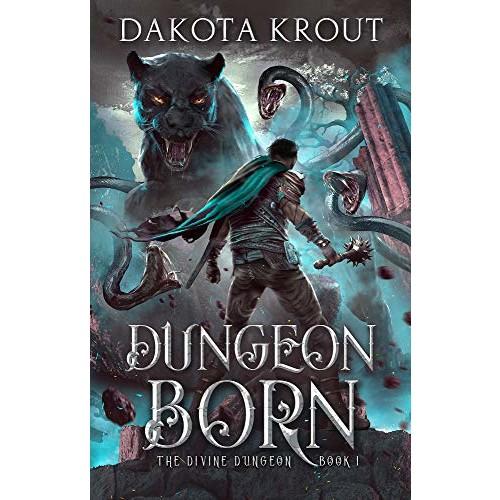 FREE eBook - Dungeon Born (by Dakota Krout, LitRPG)