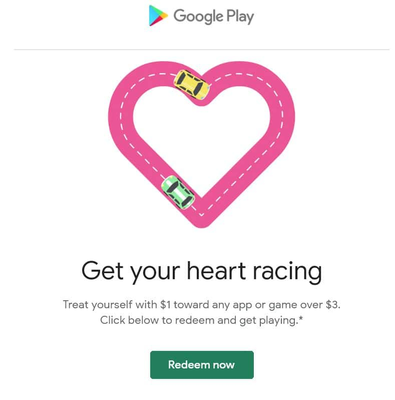 Google Play Valentines Day - ENJOY A $1 CREDIT TOWARD ANY APP OR GAME OVER $3