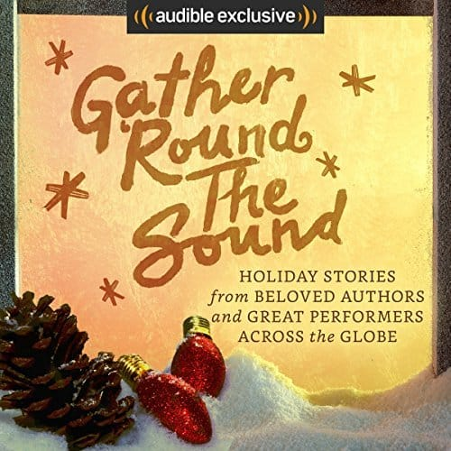 "Free Audible book ""Gather 'Round the Sound"""