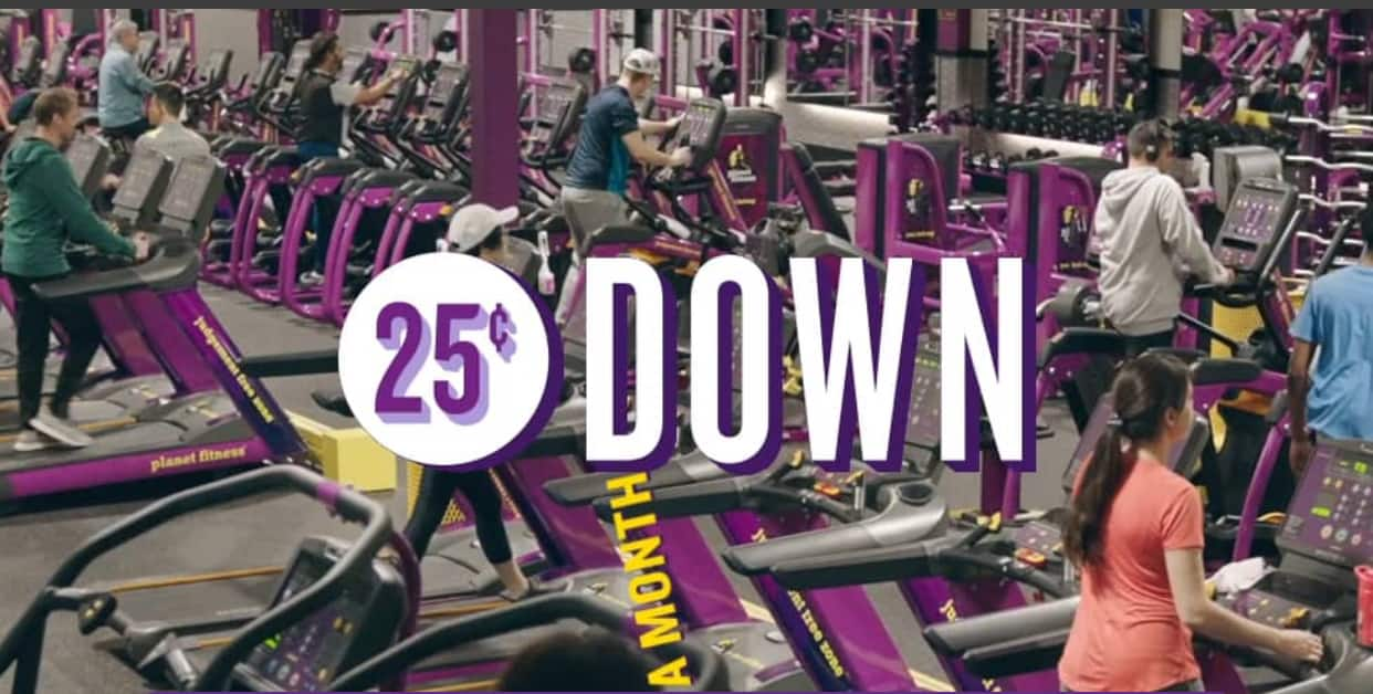 Planet Fitness 25 cents start up fee (ends midnight) $0.25