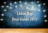 Labor Day Sales: A Deal Guide for the End of Summer Sale Event