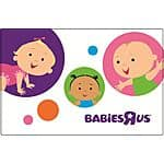 $100 Babies R Us Gift Card for $90 or $60 Sephora eGift Card for  $50 & More GCs