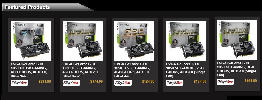 EVGA GeForce GTX 1050 SC GAMING $134.99, EVGA GeForce GTX 1050 Ti FTW GAMING $234.99 & More + FS