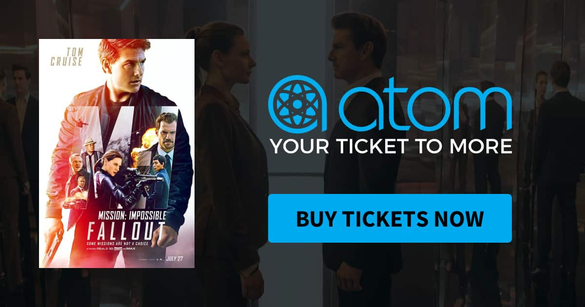 Atom Movie Ticket: A $7 Ticket to See Mission Impossible: Fallout