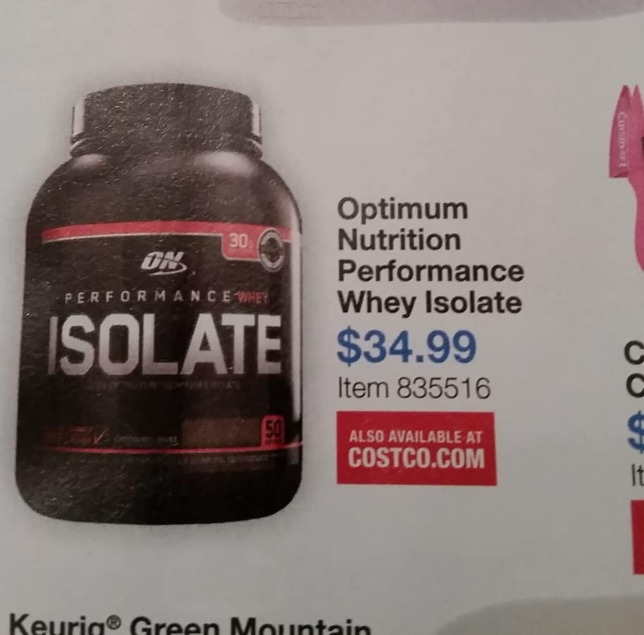 Optimum Nutrition Performance Whey Isolate Protein - 4.19 lbs (Chocolate) or 4.5 lbs (Vanilla) - $34.99 plus $1.99 shipping if ordered online - Costco $36.98
