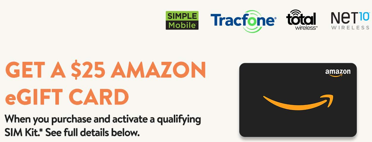 $25 Amazon eGift Card w/ TracFone/Total Wireless/Simple Mobile/NET10 Activation from $16 (New Lines Only)
