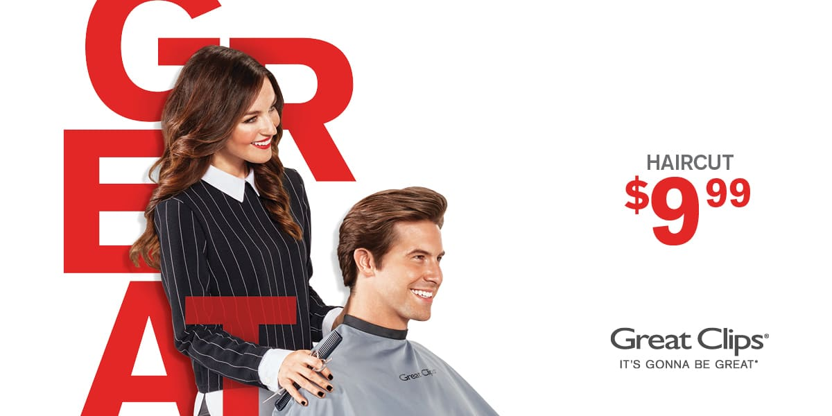 Haircut for $9.99 at Southern California area Great Clips salons.