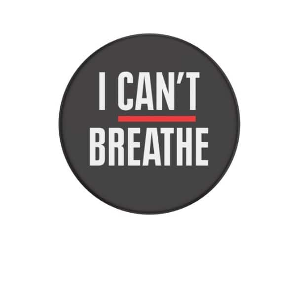 FREE I Can't Breathe Popsocket + $3 Shipping.