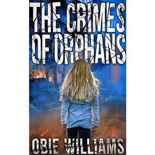 The Crimes of Orphans by Obie Williams Kindle ebook 0.99 cents or free with Kindle unlimited $0.99