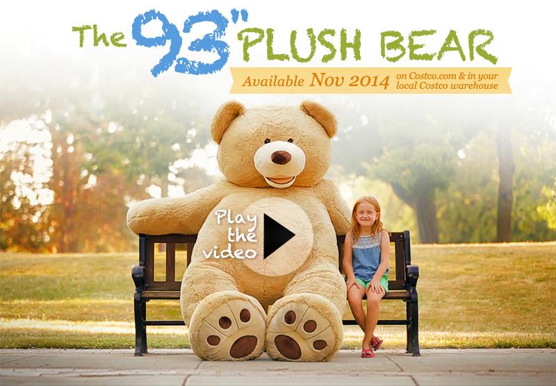 93'' Plush Bear - Coming November 2014 Heads Up - Costco