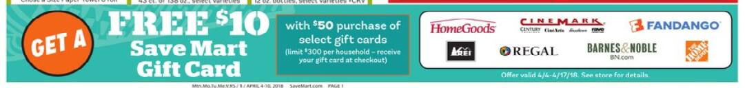 FREE $10 SaveMart GC on $50 purchase of select Giftcards. Limit $300 per household. Good 4/4-4/17.