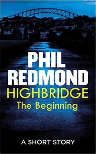 Pre- Order Highbridge: The beginning by Phil Redmond (Pre-order Digial Edition) for Free