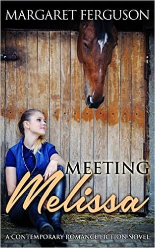 New Release: Meeting Melissa: A Contemporary Romance Fiction Novel by  Margaret Ferguson Kindle Edition for Free