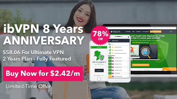 Ultimate VPN 78% OFF - fully featured 2 year plan $58.06