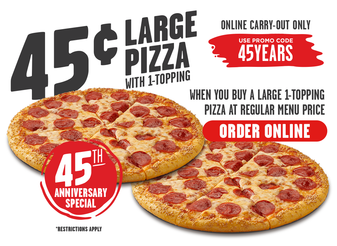 Hungry Howie's 45cent Large Pizza, w/purchase of large pizza at regular price $0.45