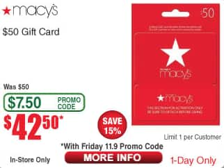 Macy's Gift Card $50 for $42.50 at Frys Electronics (in store only with personal promo code)