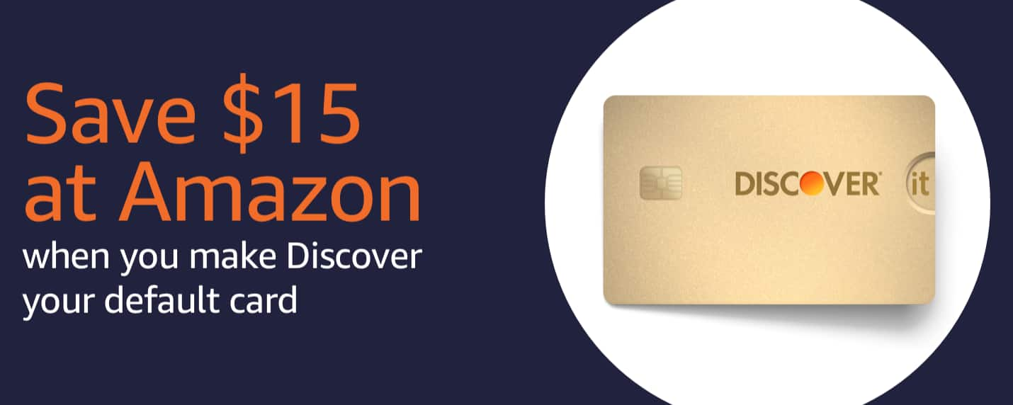 Get $15 off at Amazon.com with Discover - Check your emails