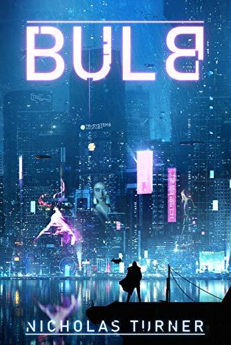 Bulb (The Grid Series Book 1) - $0.00