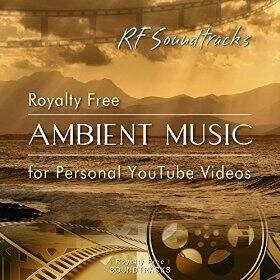Amazon MP3 Album Royalty Free Ambient Music for Personal YouTube Videos