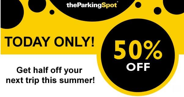 The Parking Spot - 50% off Summer Reservation - Airport Parking - Today Only (July 8th)
