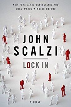 Lock In: A Novel of the Near Future by John Scalzi (Kindle eBook) $2.99