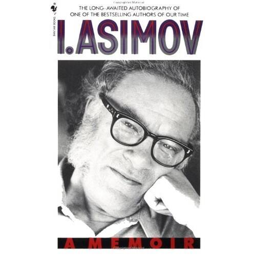 I, Asimov - A Memoir - autobiography of Isaac Asimov - $1.99 Kindle Edition - Amazon