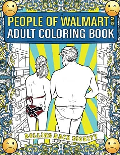 People of Walmart Adult Coloring Book $10.79 @ Amazon