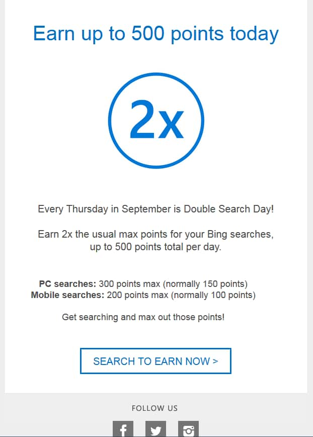 bing / Microsoft Rewards Double Credit Days. Every Thursday in September is Double Search Day!