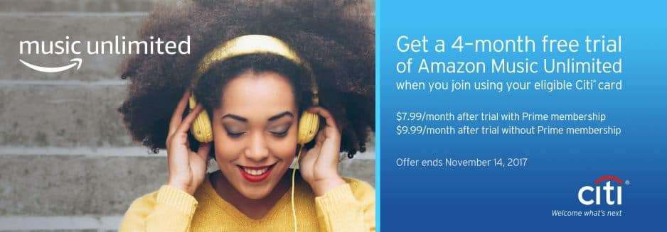 Free 4-Month Amazon Music Unlimited trial with your Citi card. New subscribers only.