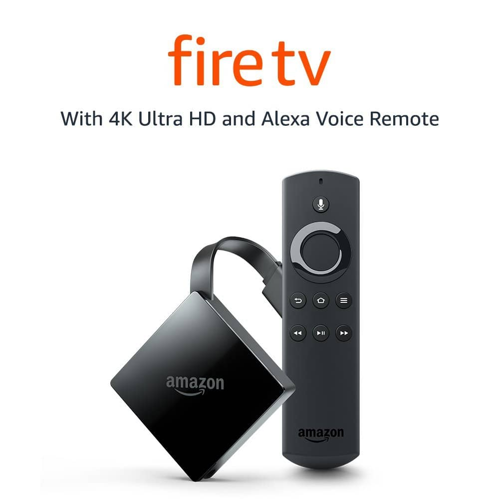 Fire TV with 4K Ultra HD and Alexa Voice Remote $49.99