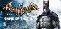 PC Digital Download Games: Batman Arkham City: Game of the Year Edition $5.25, Batman: Arkham Asylum Game of the Year Edition $3.50