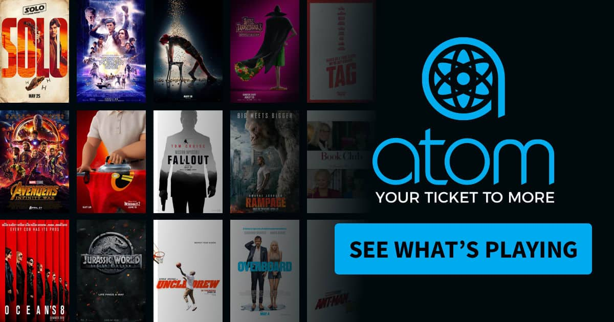 *New Atom Customers*: $8 Off Any Movie Ticket (June 22-24 only)