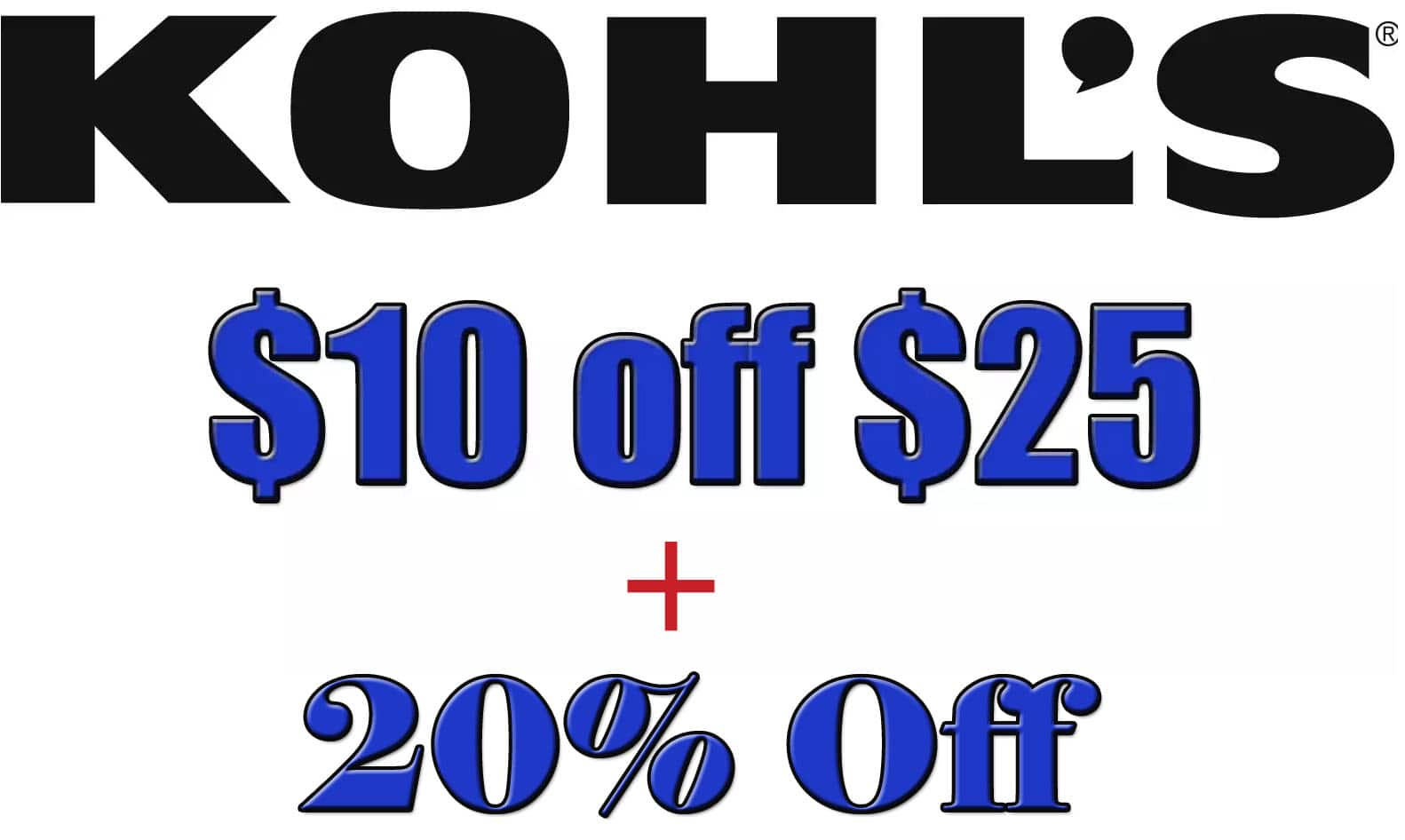 Kohl's Stackable Coupons: $10 off $25 + 20% Off + $5 Kohl's Cash on $25+ Free Store Pickup